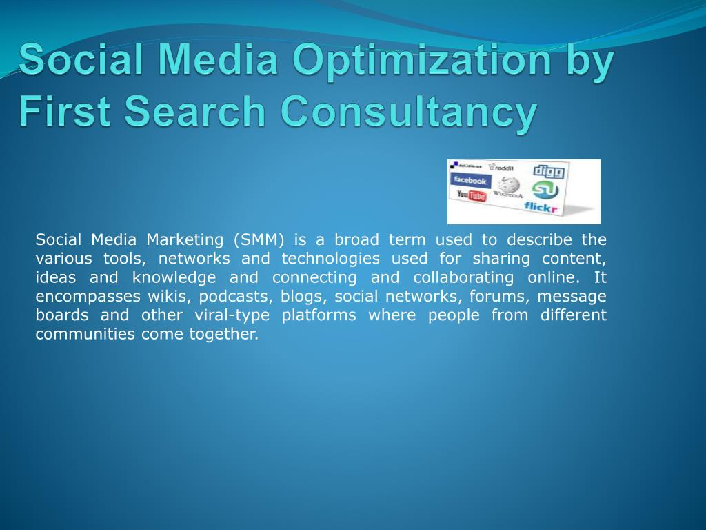 Social Media Optimization by First Search Consultancy