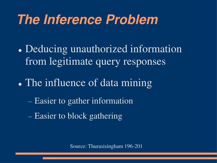 The Inference Problem