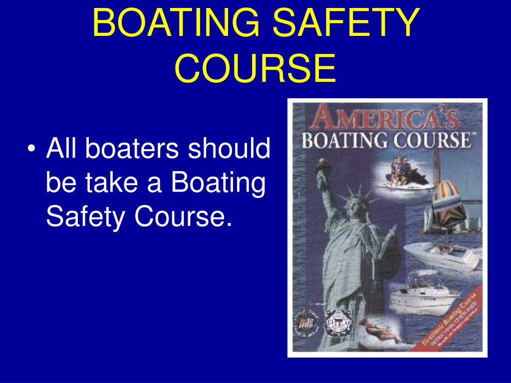 BOATING SAFETY COURSE