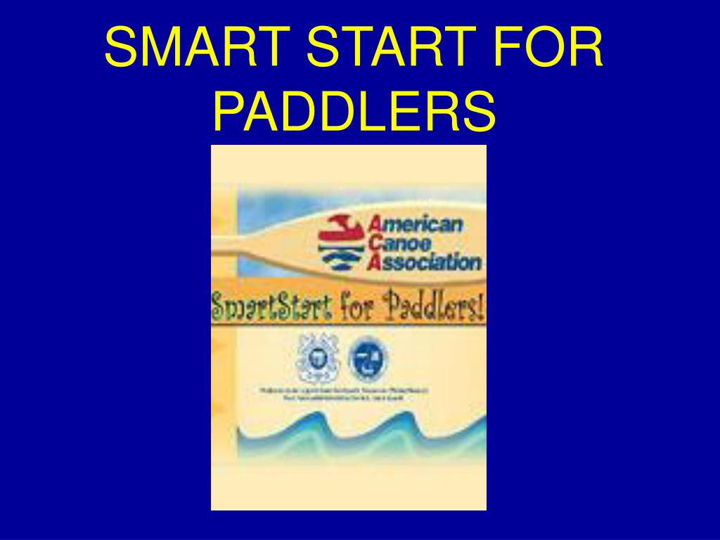 SMART START FOR PADDLERS