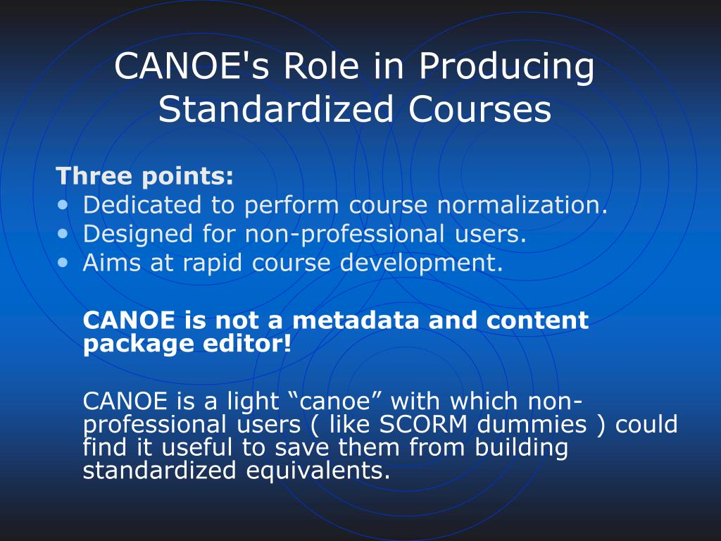 CANOE's Role in Producing Standardized Courses