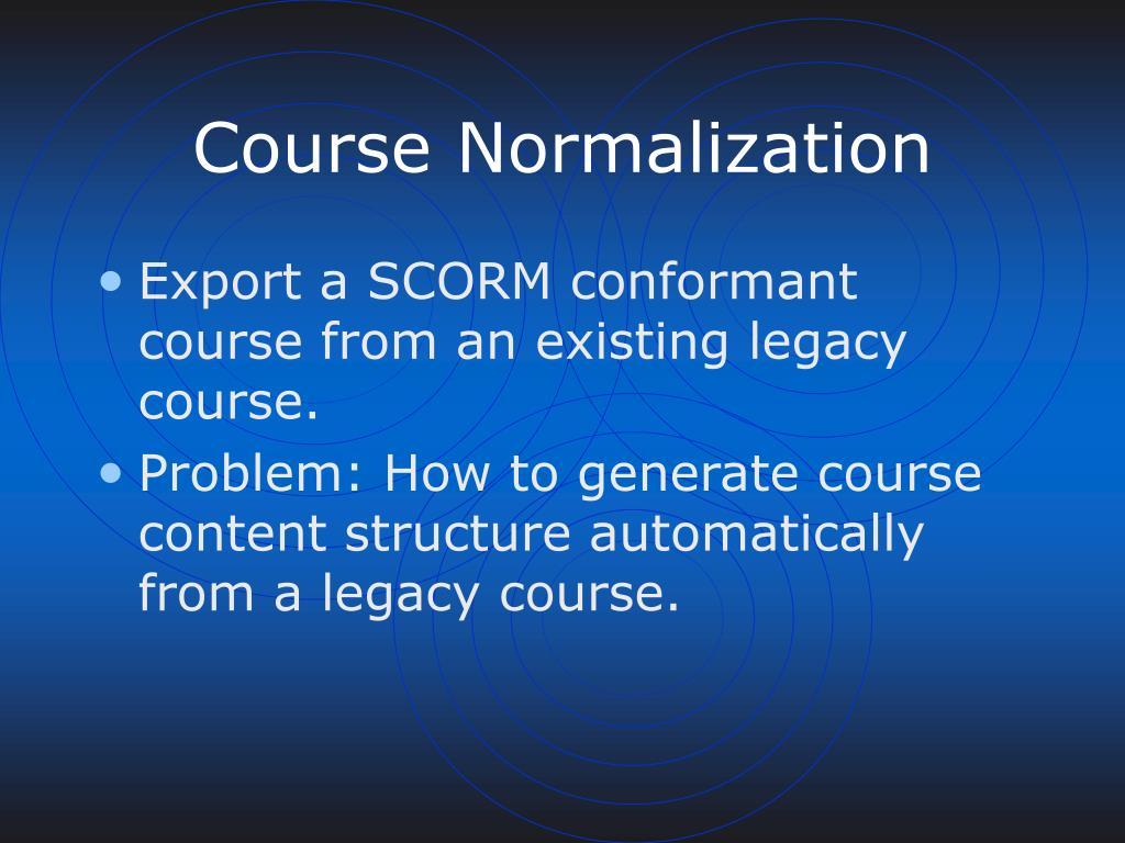 Course Normalization