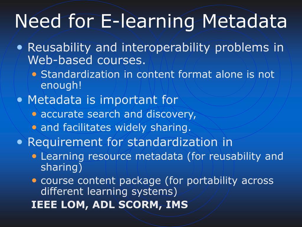 Need for E-learning Metadata