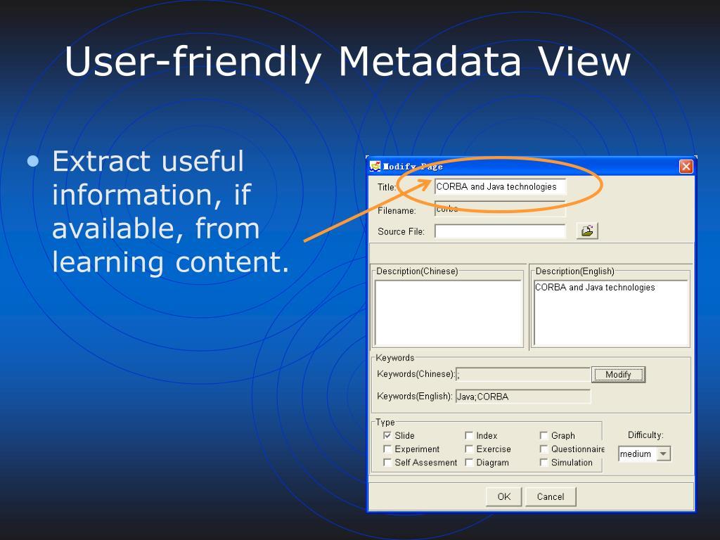 User-friendly Metadata View