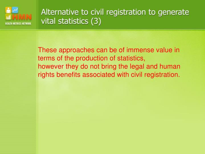 Alternative to civil registration to generate vital statistics (3)