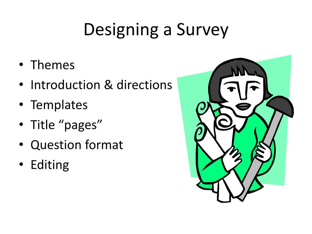 Designing a Survey
