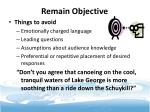 remain objective