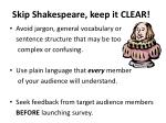 skip shakespeare keep it clear
