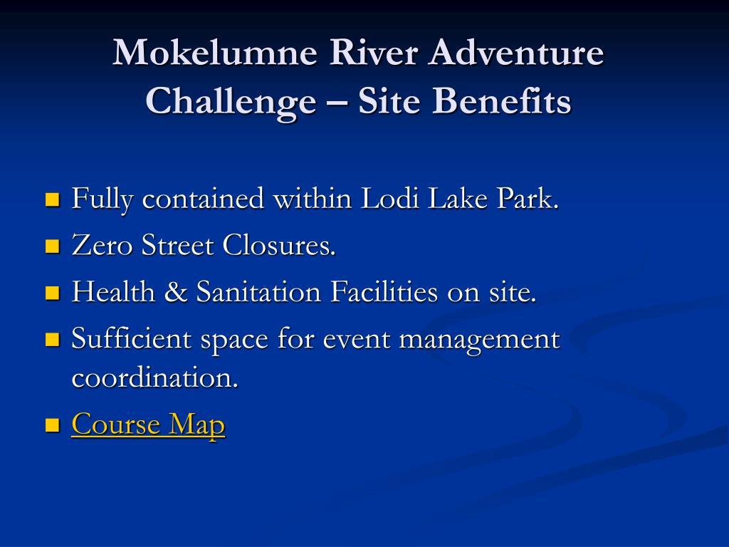Mokelumne River Adventure Challenge – Site Benefits