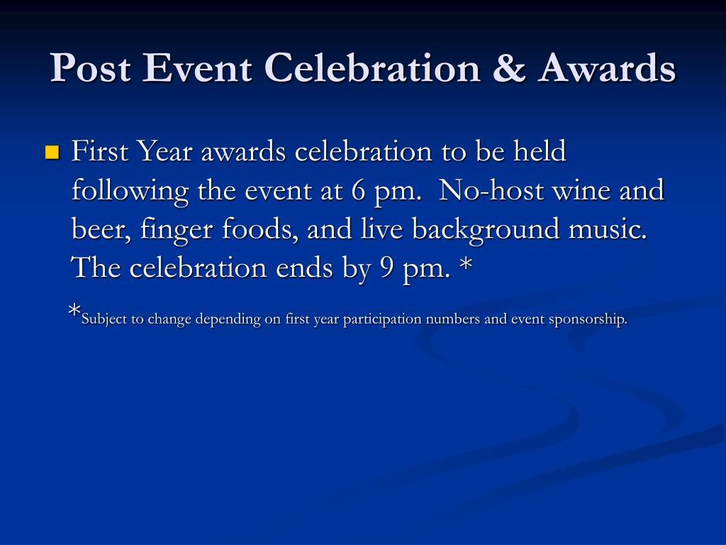 Post Event Celebration & Awards