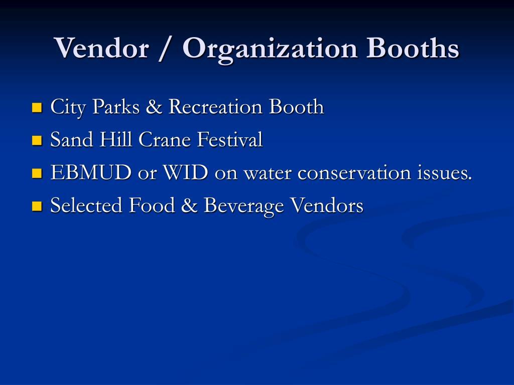 Vendor / Organization Booths