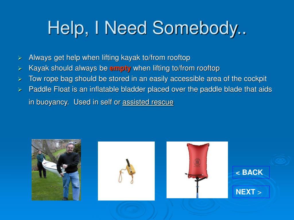 Help, I Need Somebody..