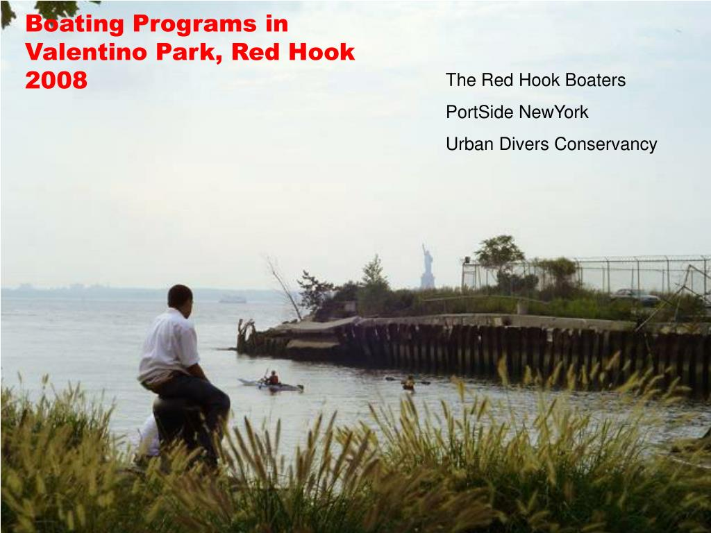 Boating Programs in Valentino Park, Red Hook