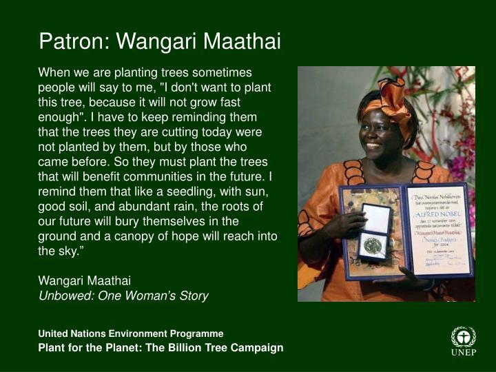 Patron: Wangari Maathai