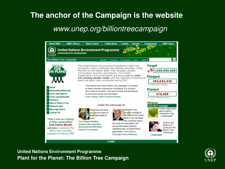 The anchor of the Campaign is the website
