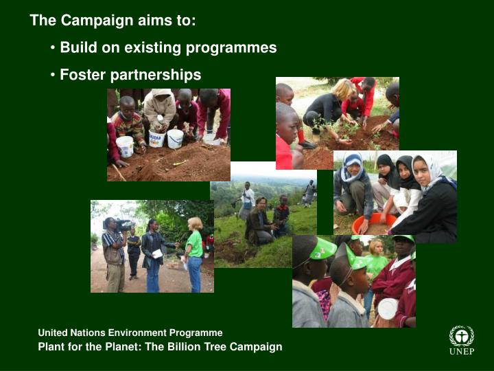 The Campaign aims to: