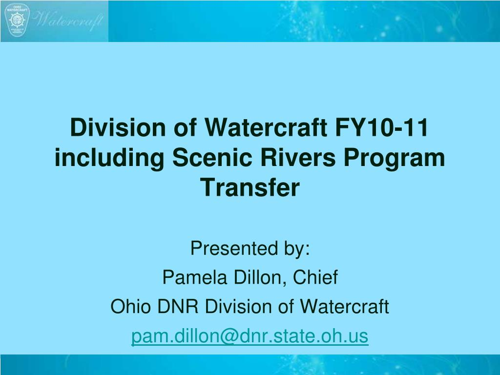 division of watercraft fy10 11 including scenic rivers program transfer
