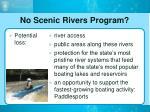 no scenic rivers program