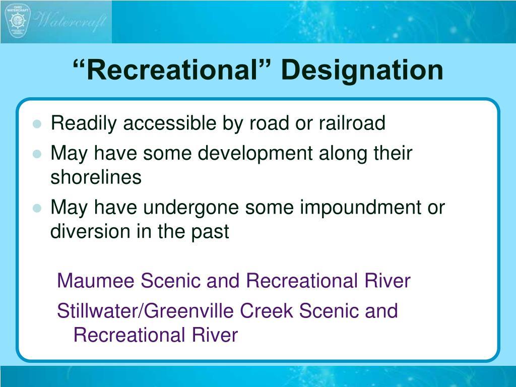 """""""Recreational"""" Designation"""