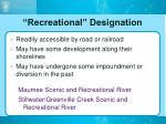 recreational designation