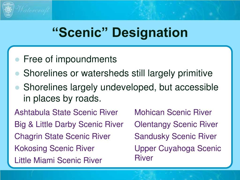 """""""Scenic"""" Designation"""