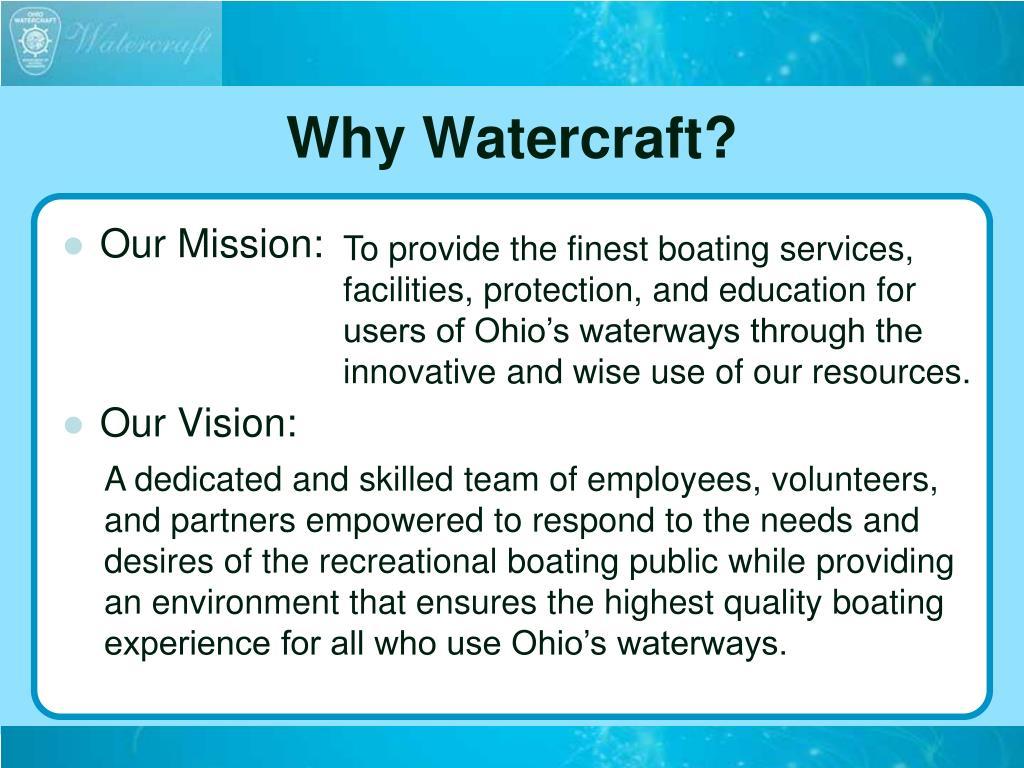 Why Watercraft?