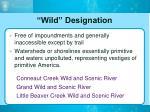 wild designation