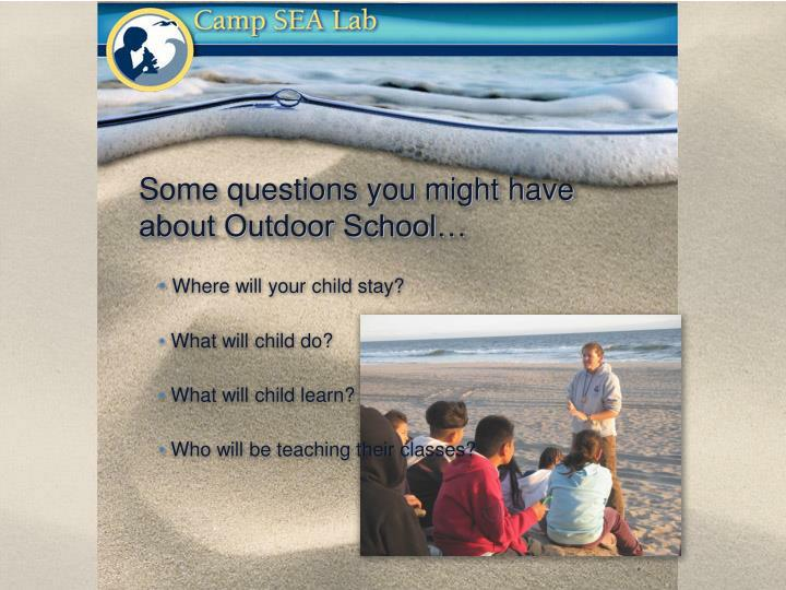 Some questions you might have about outdoor school