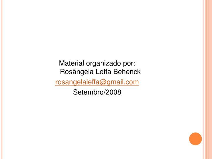 Material organizado por: