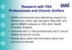 research with vsa professionals and chronic sniffers