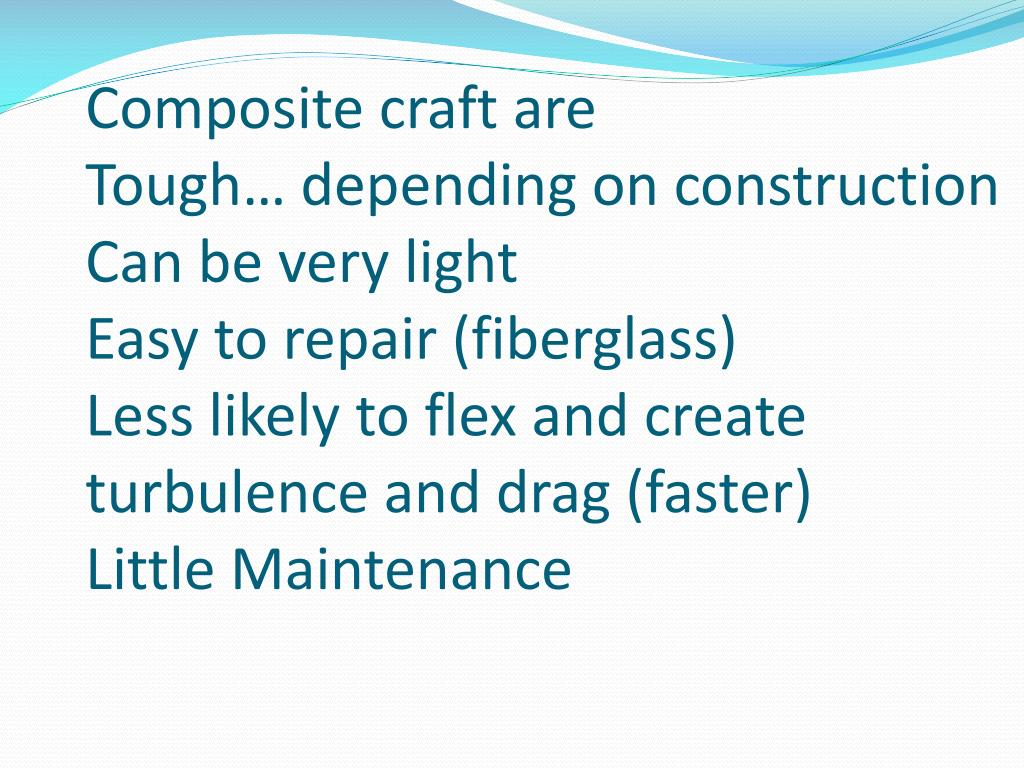 Composite craft are