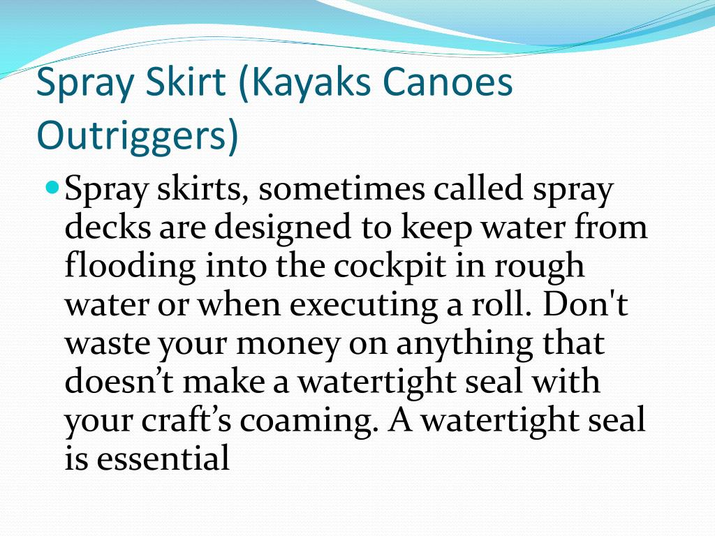 Spray Skirt (Kayaks Canoes Outriggers)