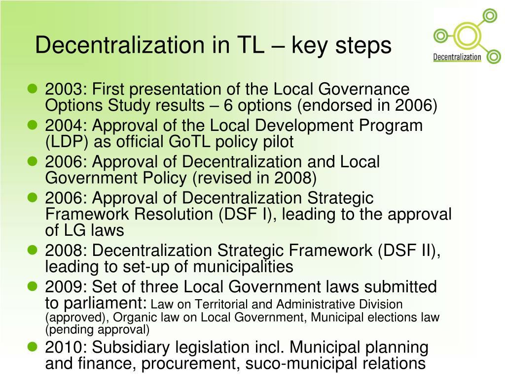 Decentralization in TL – key steps