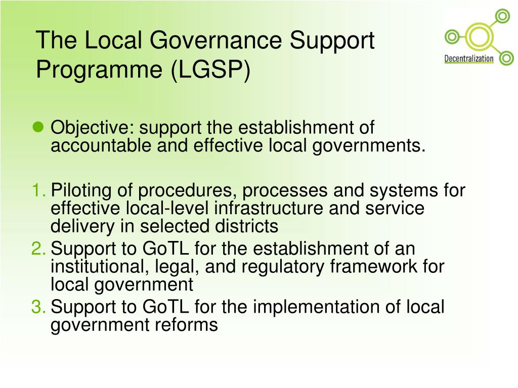 The Local Governance Support Programme (LGSP)