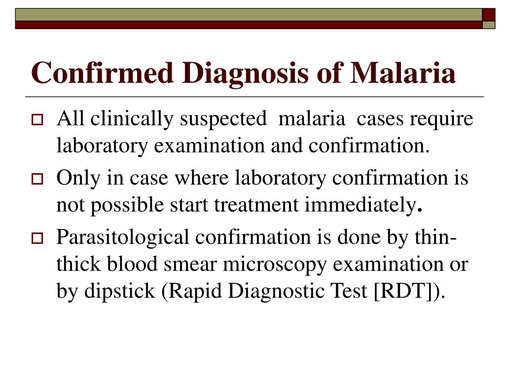Confirmed Diagnosis of Malaria