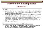 follow up of uncomplicated malaria20