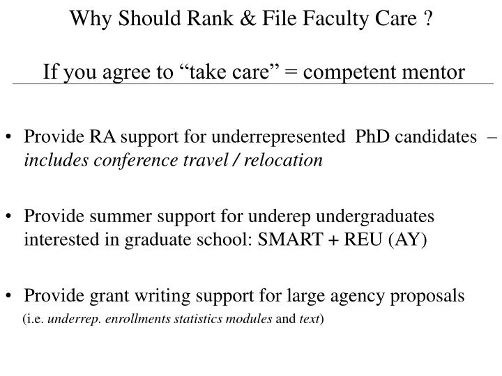 Why Should Rank & File Faculty Care ?