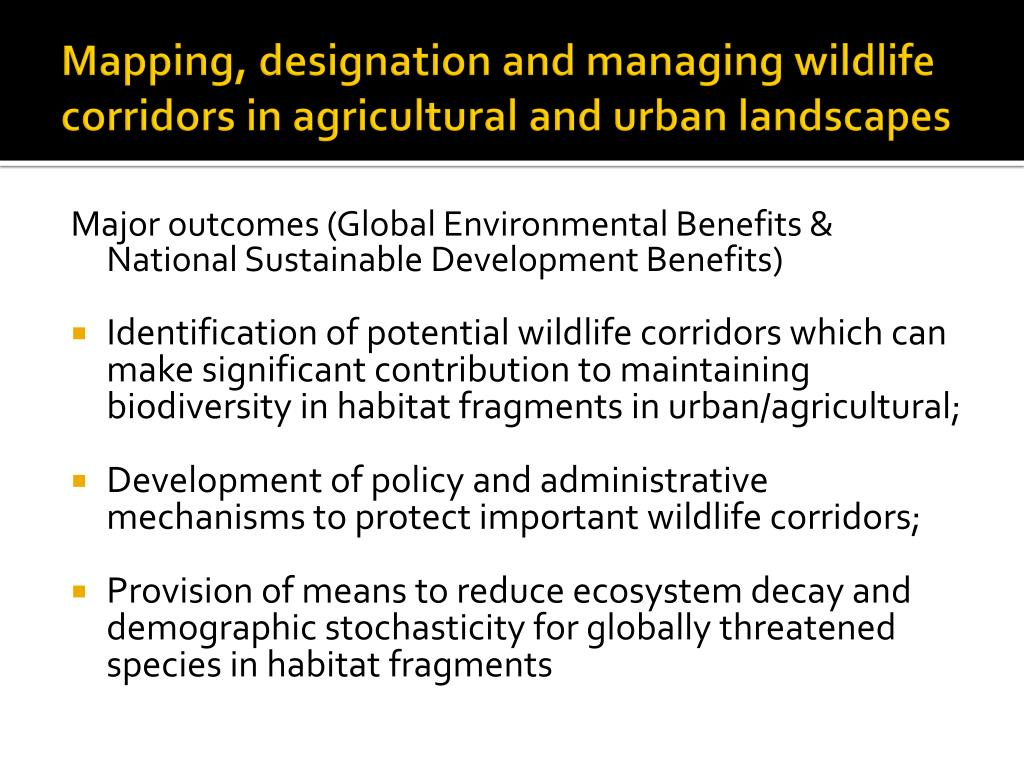 Mapping, designation and managing wildlife corridors in agricultural and urban landscapes