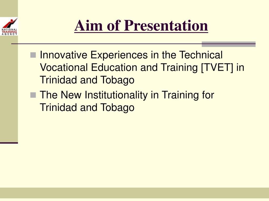 Aim of Presentation