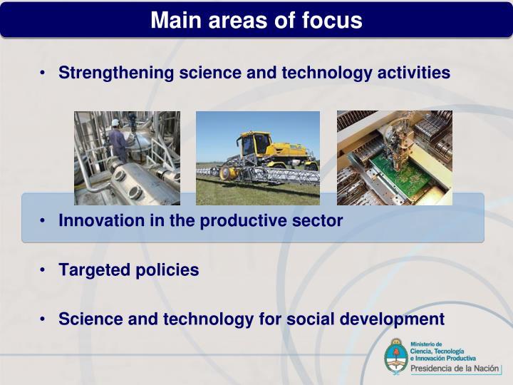Main areas of focus
