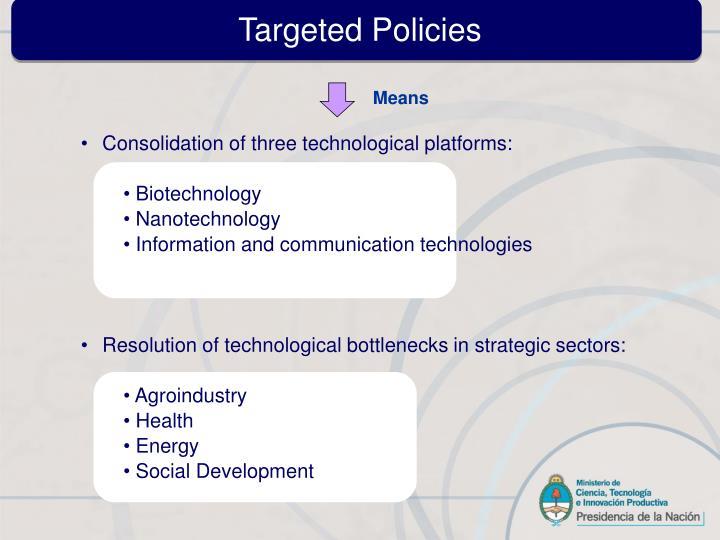 Targeted Policies