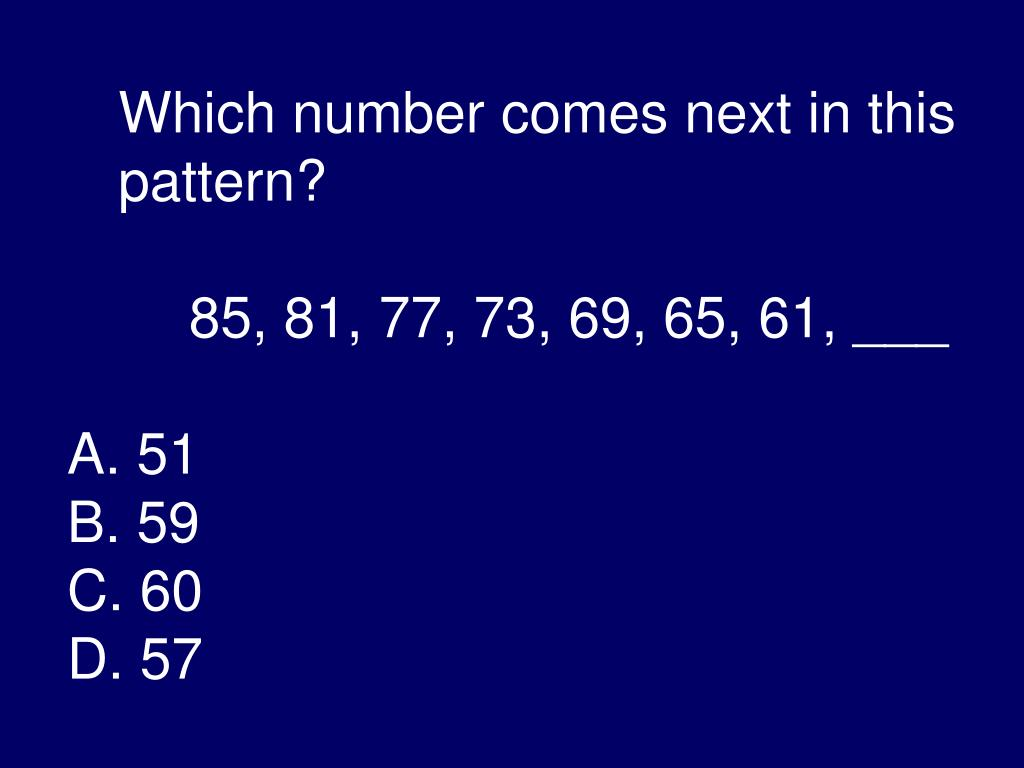 Which number comes next in this pattern?