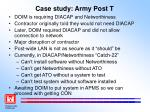 case study army post t