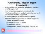 functionality mission impact exploitability