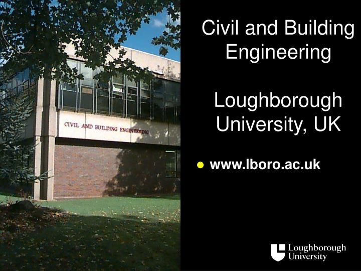 Civil and building engineering loughborough university uk