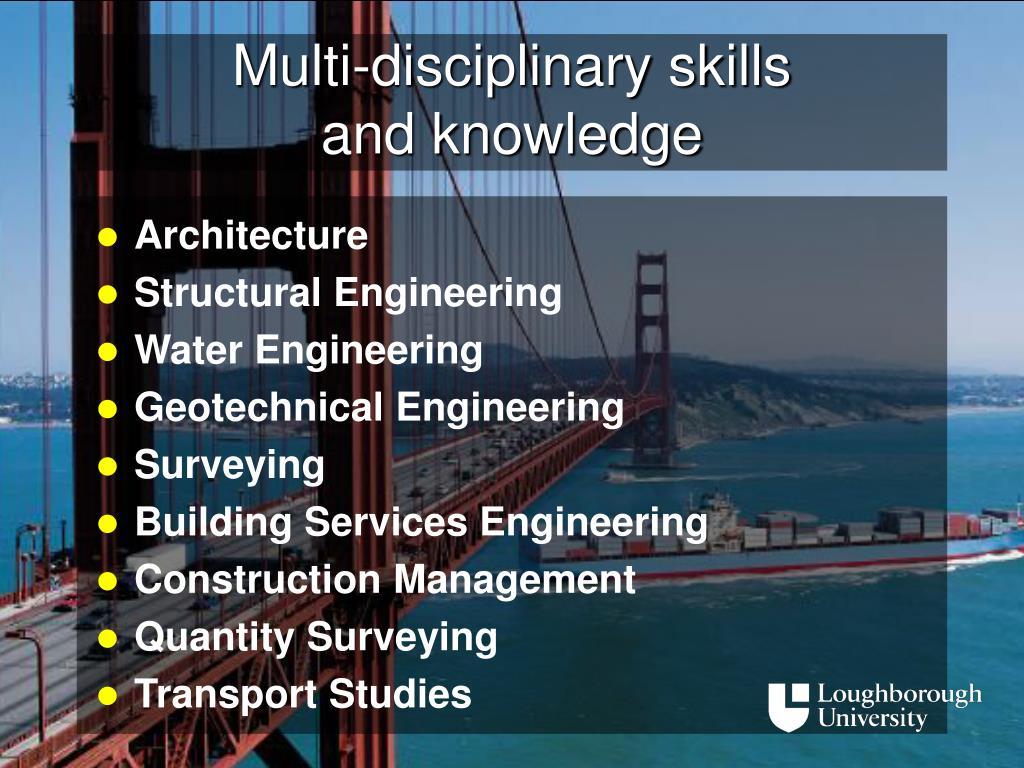 Multi-disciplinary skills