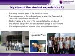 my view of the student experience 2