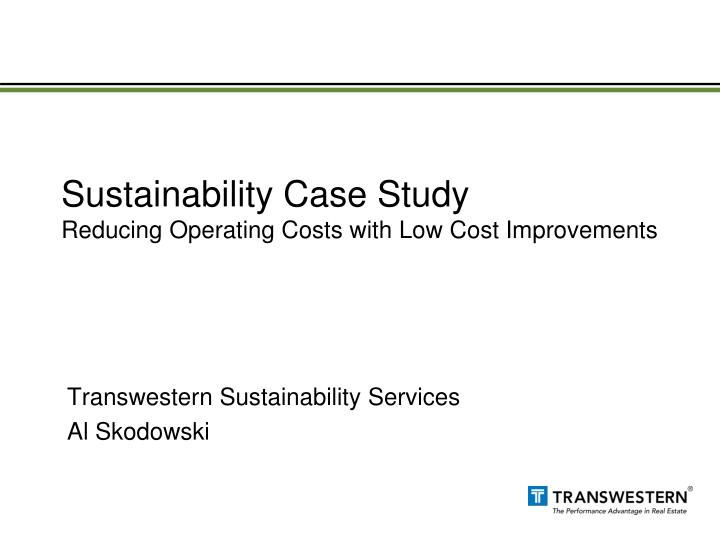 Sustainability case study reducing operating costs with low cost improvements