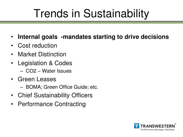 Trends in sustainability
