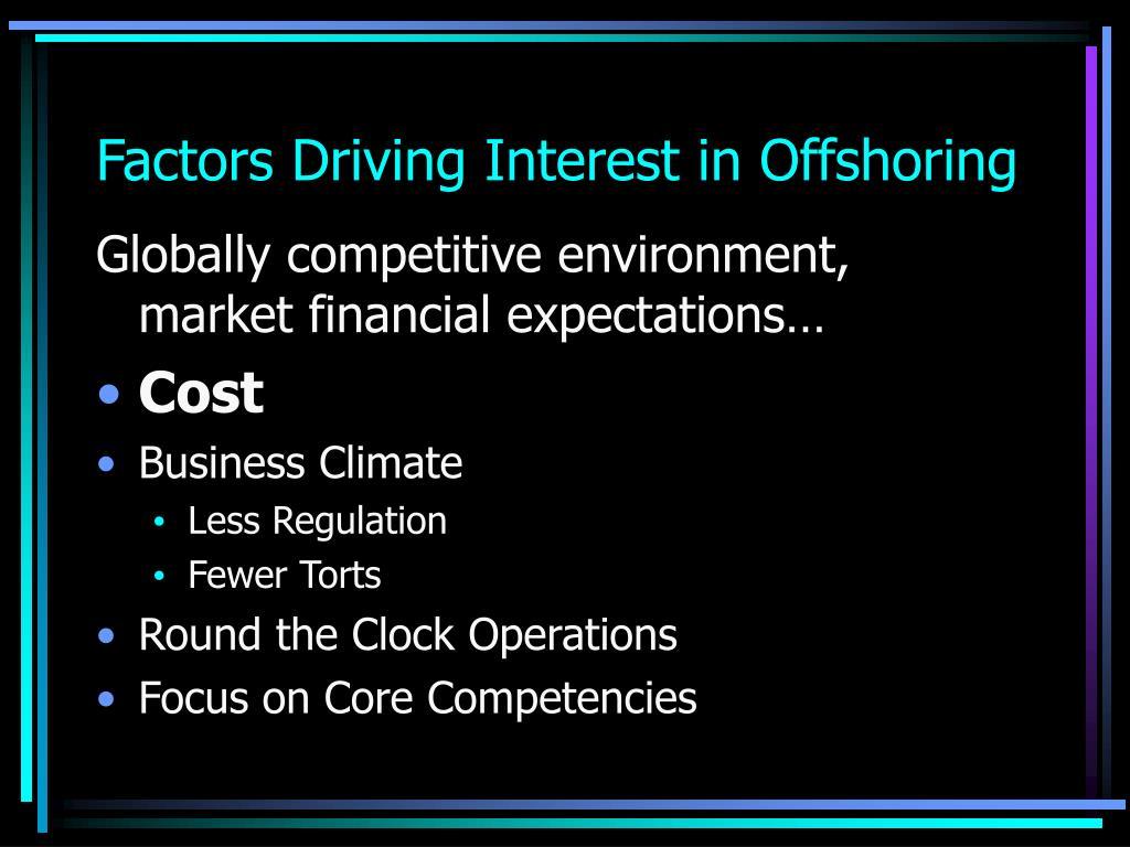 Factors Driving Interest in Offshoring